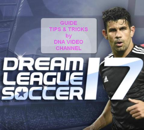 Guida Dream League Soccer 2017 Tips and Tricks
